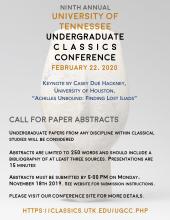 Conference Feb 22, 2020 University of Tennessee https://classics.utk.edu/ugcc.php